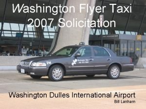 Washington Flyer Taxi 2007 Solicitation The New Washington