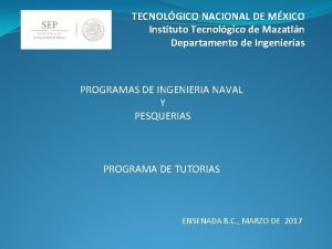 TECNOLGICO NACIONAL DE MXICO Instituto Tecnolgico de Mazatln