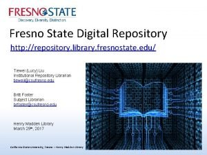 Fresno State Digital Repository http repository library fresnostate
