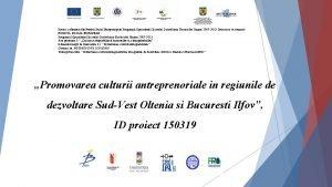 Proiect cofinantat din Fondul Social European prin Programul