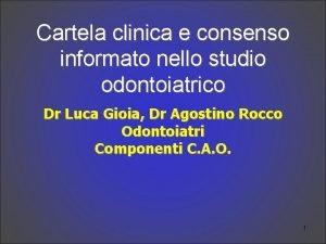 Cartela clinica e consenso informato nello studio odontoiatrico