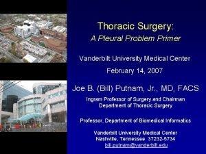 Thoracic Surgery A Pleural Problem Primer Vanderbilt University