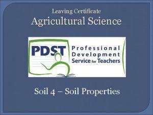 Leaving Certificate Agricultural Science Soil 4 Soil Properties
