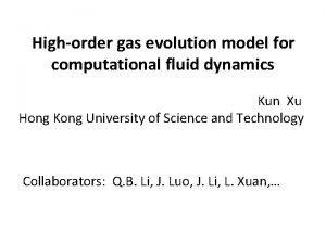 Highorder gas evolution model for computational fluid dynamics