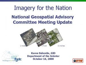 Imagery for the National Geospatial Advisory Committee Meeting
