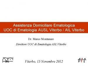 Assistenza Domiciliare Ematologica UOC di Ematologia AUSL Viterbo