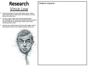 Research Vince Low Artist and illustrator Vince low
