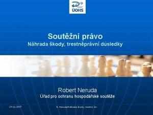 Soutn prvo Nhrada kody trestnprvn dsledky Robert Neruda