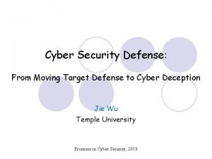 Cyber Security Defense From Moving Target Defense to
