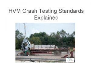 HVM Crash Testing Standards Explained Regulations Evaluating Impact