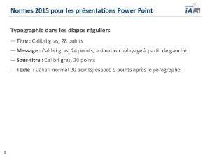 Normes 2015 pour les prsentations Power Point Typographie