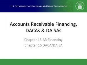 Accounts Receivable Financing DACAs DAISAs Chapter 15 AR