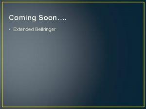 Coming Soon Extended Bellringer Extended Bellringer Create a