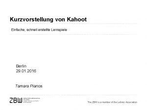 Kurzvorstellung von Kahoot Einfache schnell erstellte Lernspiele Berlin