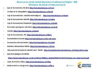 Recursos en salud mental Repositorio Institucional Digital RID