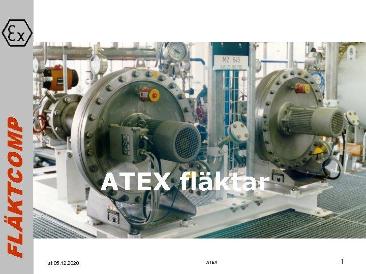 FLKTCOMP ATEX flktar st 05 12 2020 ATEX