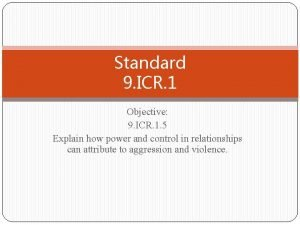 Standard 9 ICR 1 Objective 9 ICR 1