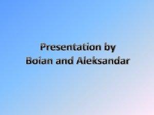Presentation by Boian and Aleksandar Canada Canada is