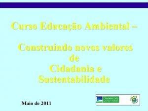 Curso Educao Ambiental Construindo novos valores de Cidadania