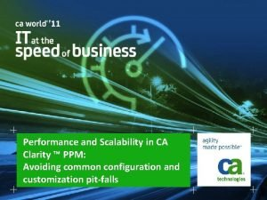Performance and Scalability in CA Clarity PPM Avoiding