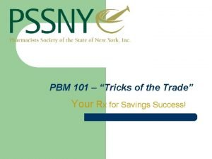 PBM 101 Tricks of the Trade Your Rx