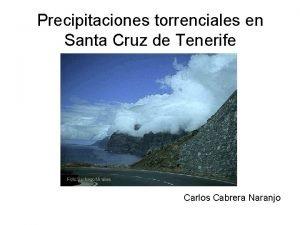 Precipitaciones torrenciales en Santa Cruz de Tenerife Carlos