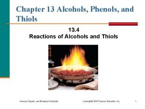 Chapter 13 Alcohols Phenols and Thiols 13 4
