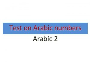 Test on Arabic numbers Arabic 2 By Mohamed