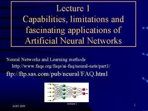 Lecture 1 Capabilities limitations and fascinating applications of