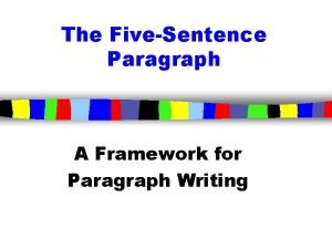 The FiveSentence Paragraph A Framework for Paragraph Writing
