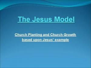 The Jesus Model Church Planting and Church Growth