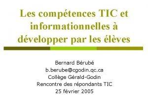 Les comptences TIC et informationnelles dvelopper par les