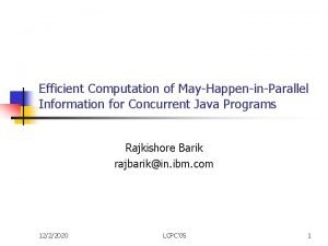 Efficient Computation of MayHappeninParallel Information for Concurrent Java
