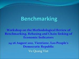 Benchmarking Workshop on the Methodological Review of Benchmarking