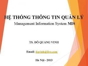 H THNG THNG TIN QUN L Management Information
