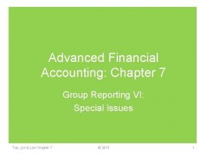 Advanced Financial Accounting Chapter 7 Group Reporting VI