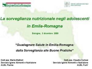 La sorveglianza nutrizionale negli adolescenti in EmilaRomagna Bologna