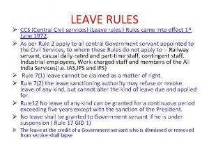 LEAVE RULES CCS Central Civil services Leave rules