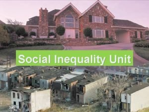 Social Stratification Social Inequality Unit Original Content Copyright