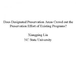 Does Designated Preservation Areas Crowd out the Preservation