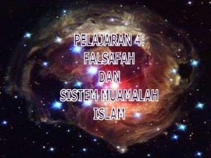 PENGERTIAN MUAMALAH MATLAMAT MUAMALAH CIRICIRI MUAMALAH ISLAM Tatacara