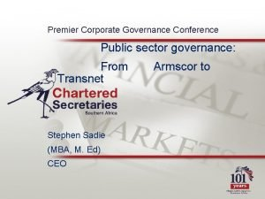 Premier Corporate Governance Conference Public sector governance From