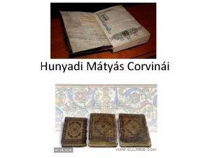 Hunyadi Mtys Corvini A Corvink Nevnek eredete a