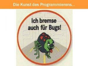 Die Kunst des Programmierens Die Kunst des Programmierens
