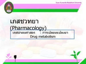 Pharmacology Cytochrome P 450 system Pharmacology CYP Inducer