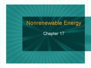 Nonrenewable Energy Chapter 17 Fossil Fuel l Energy