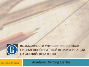 Scopus Web of Science Academic Writing Centre https