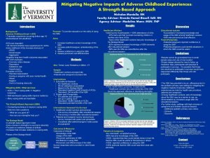 Mitigating Negative Impacts of Adverse Childhood Experiences A