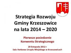 Strategia Rozwoju Gminy Krzeszowice na lata 2014 2020