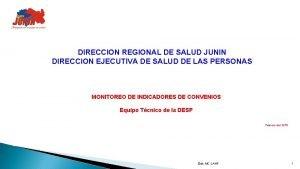 DIRECCION REGIONAL DE SALUD JUNIN DIRECCION EJECUTIVA DE